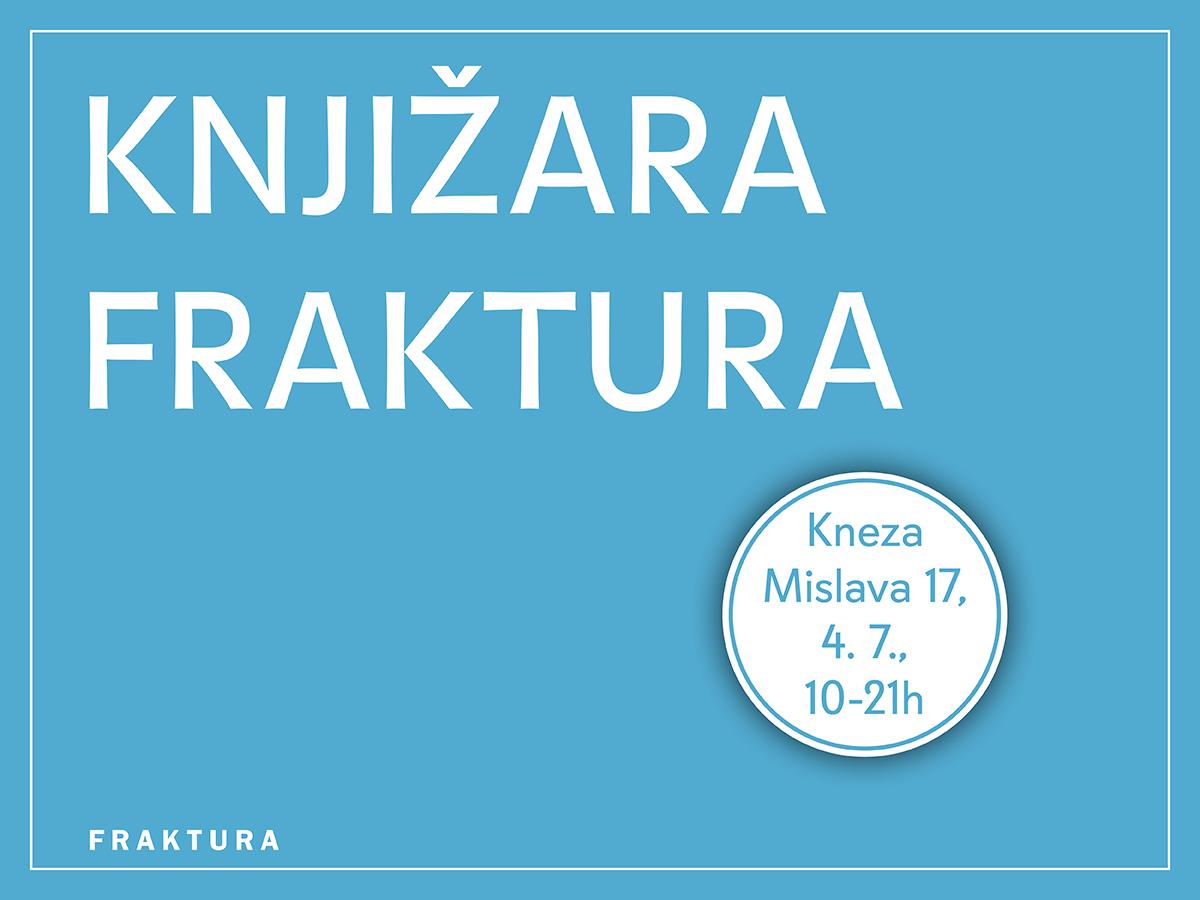 Dobrodošli na otvaranje Knjižare Fraktura!