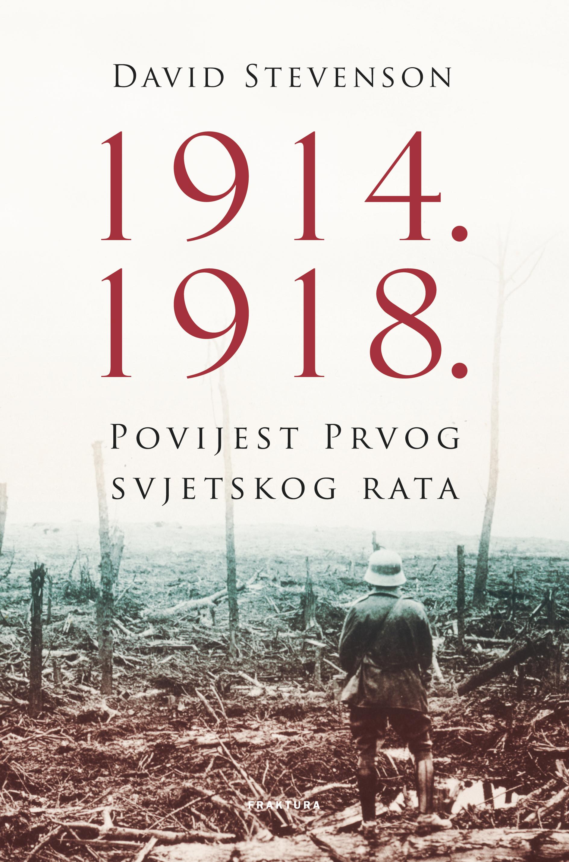 1914.–1918., Povijest Prvog svjetskog rata
