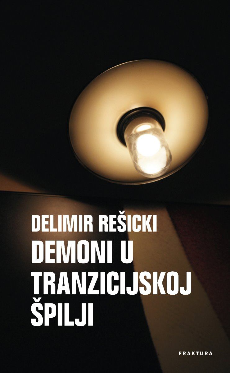 Demoni u tranzicijskoj špilji