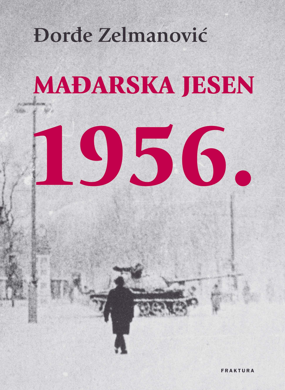 Mađarska jesen 1956.