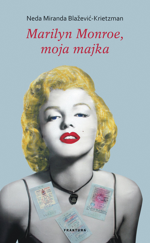 Marilyn Monroe, moja majka