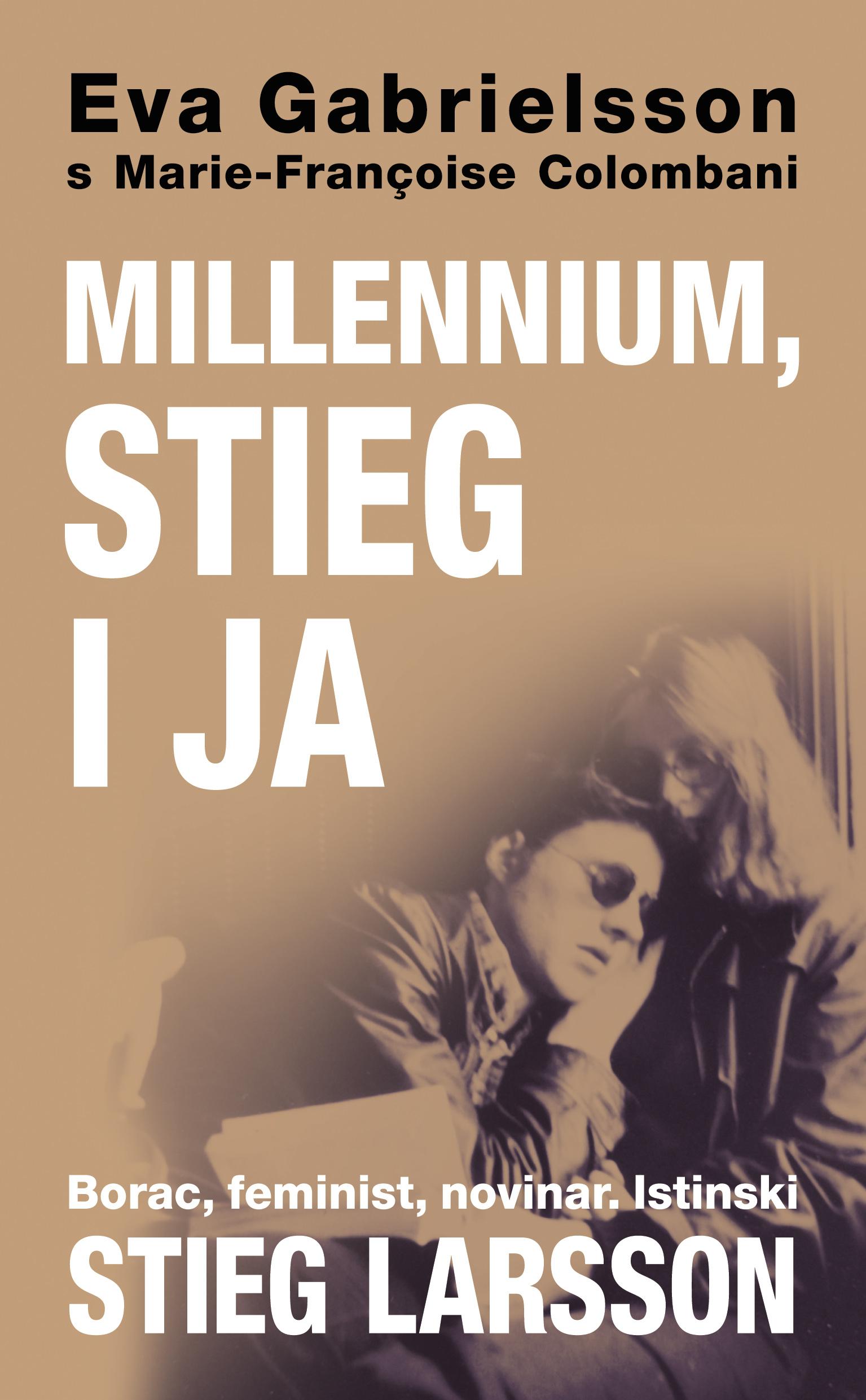 Millennium, Stieg i ja
