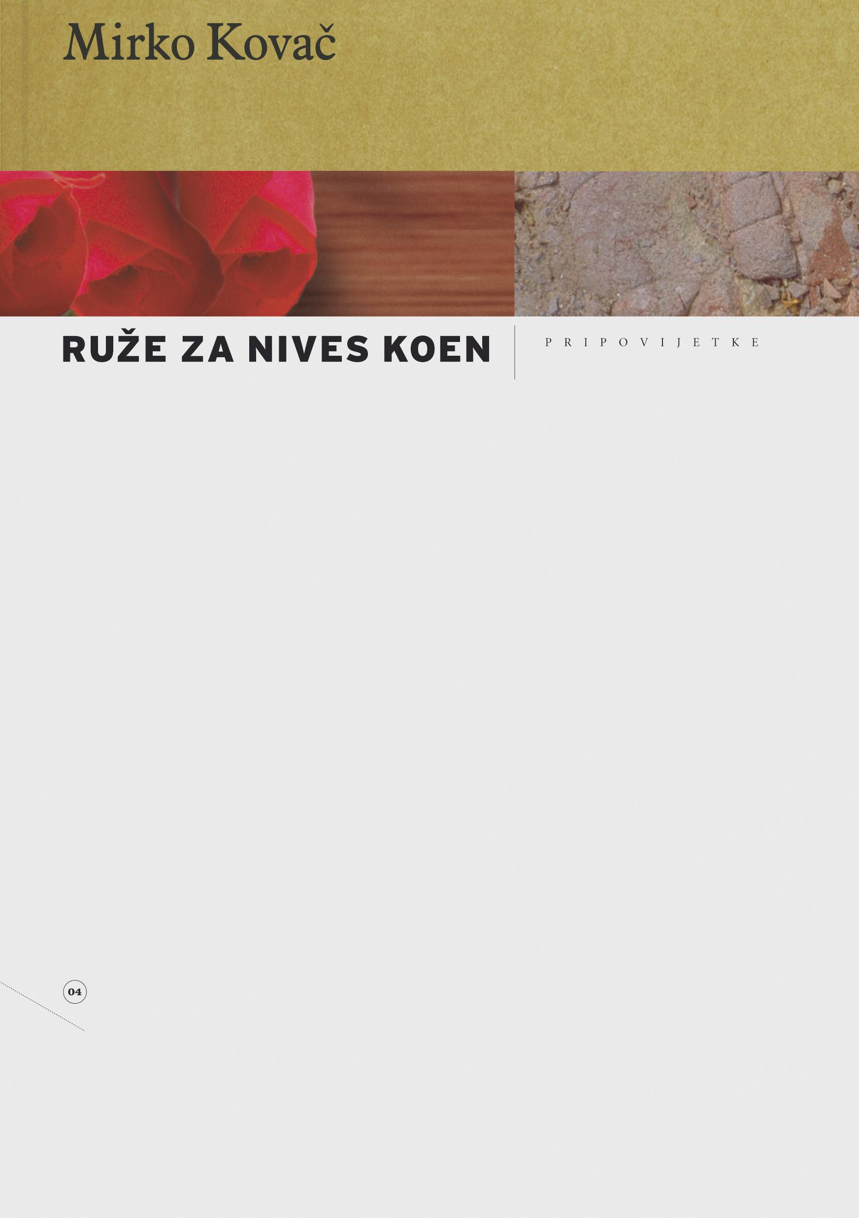 Ruže za Nives Koen