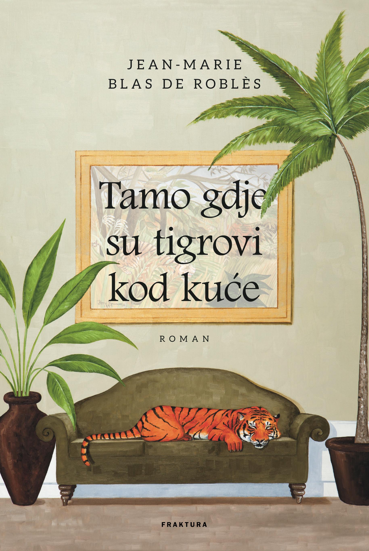 Tamo gdje su tigrovi kod kuće