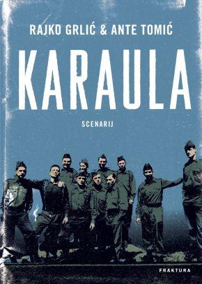 Karaula & Ništa nas ne smije iznenaditi