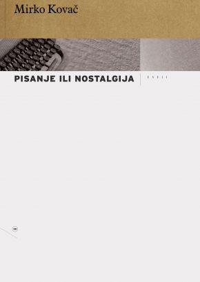 Pisanje ili nostalgija