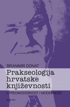 Prakseologija hrvatske književnosti I.