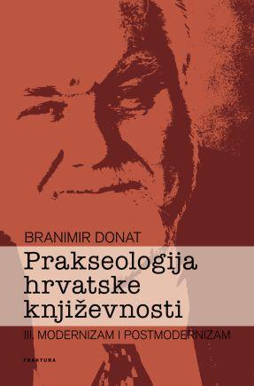 Prakseologija hrvatske književnosti III.