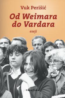 Od Weimara do Vardara